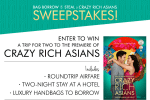 Bag Borrow or Steal Crazy Rich Asians Movie Premiere Sweepstakes