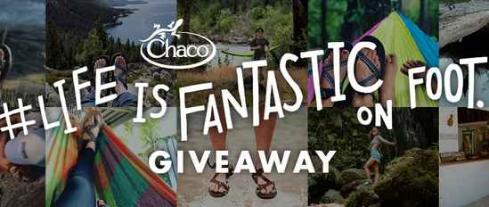 Chaco Life Is Fantastic on Foot Contest