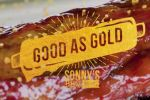 Sonny's Good as Gold Experience Sweepstakes - Win A Trip