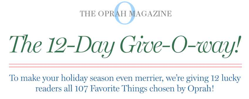 Oprah 12 Days Give-O-Way Sweepstakes