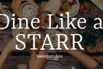 Dine Like A Starr Sweepstakes