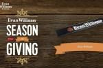 Evan Williams Season of Giving Sweepstakes 2018