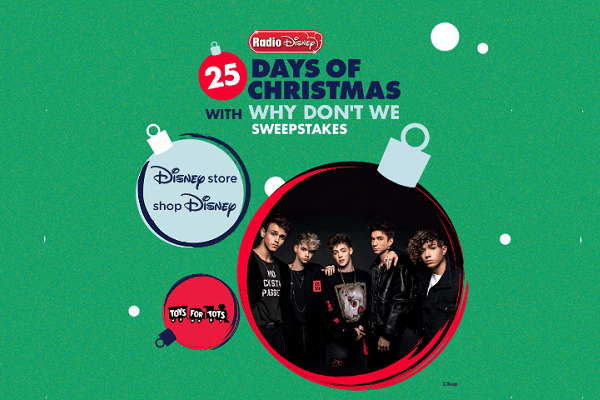 Radiodisney 25 Days of Christmas with Why Don't We Sweepstakes