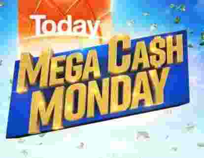 Today Show Mega Cash Monday Competition