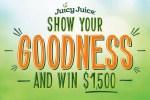 JuicyJuice.com Show Your Goodness Contest
