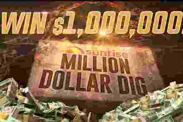 Sunrise Million Dollar Dig Competition