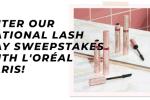 L'oréal Paris National Lash Day Sweepstakes
