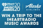 iHeartRadio Music Awards Alaska Airlines Flyaway Sweepstakes