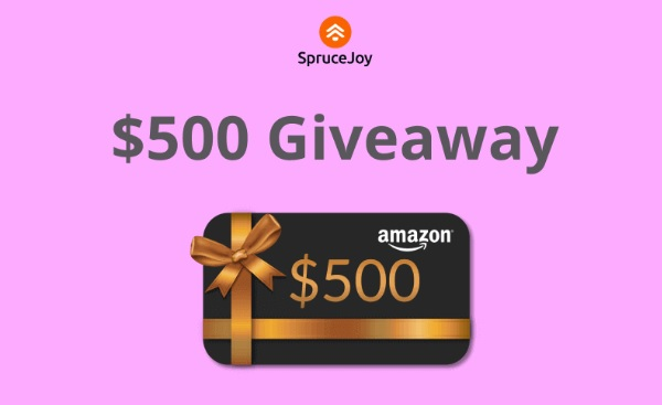 SpruceJoy $500 Amazon Gift Card Giveaway