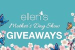 Ellen Mother's Day Contest 2020