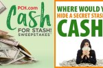 Win $20,000 in PCH Secret Cash Stash Sweepstakes