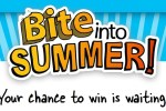 Bite Into Summer Sweepstakes and Instant Win Game