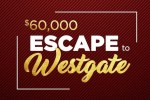 Escape to Westgate IWG and Sweepstakes