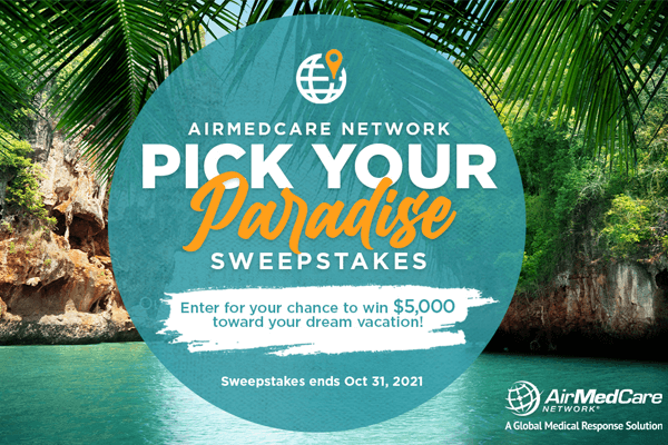 AirMedCare Network Pick Your Paradise Sweepstakes