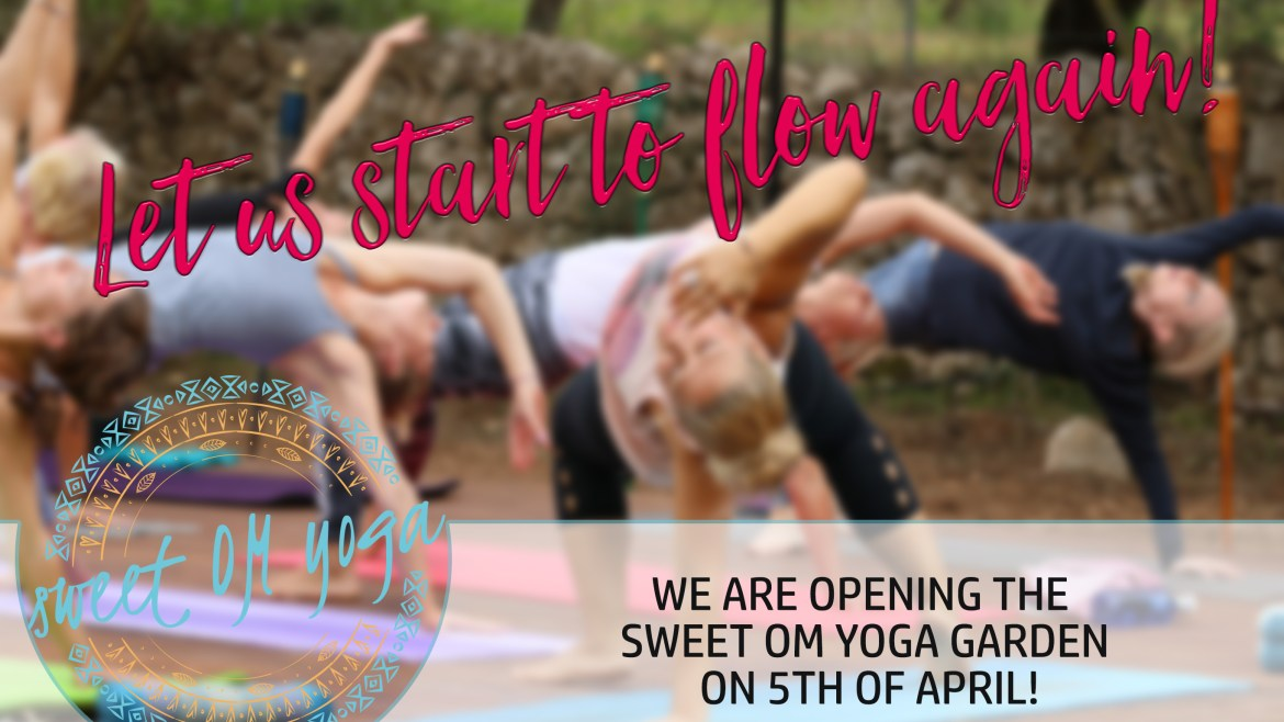 start of sweet OM yoga season on 5th of April