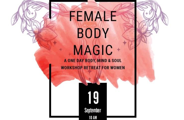 female body magic – a day retreat for women