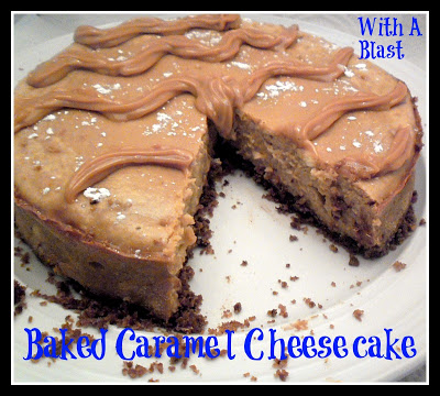 Baked Caramel Cheesecake by With A Blast