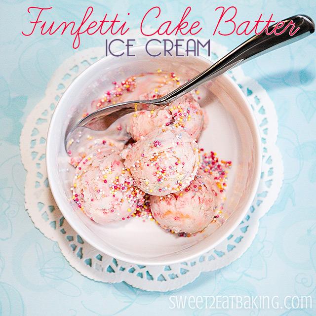 Funfetti Cake Batter Ice Cream Recipe by Sweet2EatBaking.com