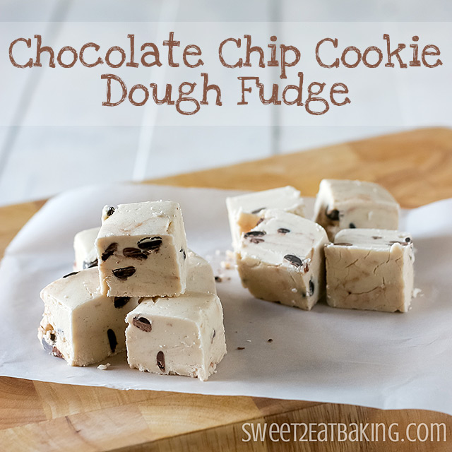 Chocolate Chip Cookie Dough Fudge Recipe by Sweet2EatBaking.com