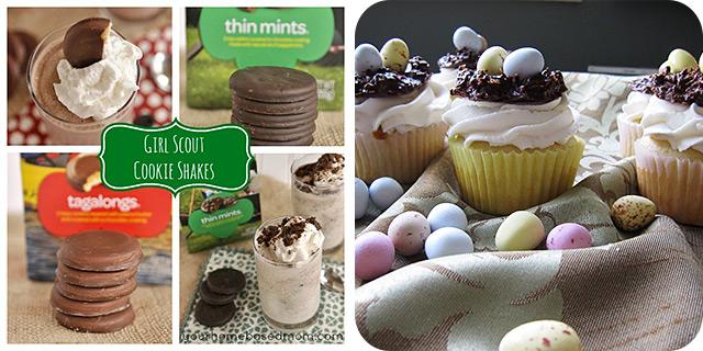 Girl Scout Cookies Milkshakes | Easter Birds Nest Cupcakes