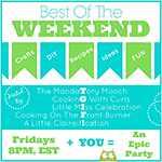 Best of the Weekend Link Party