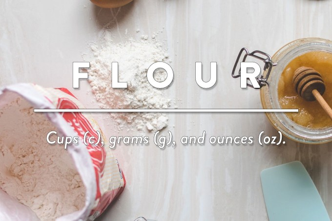 Flour - Measurements in cups (c), grams (g), and ounces (oz) by Sweet2EatBaking.com