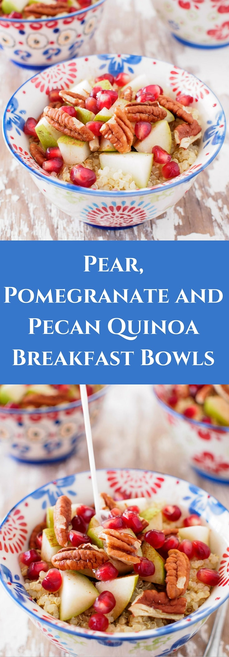 Looking for a delicious, filling and healthy breakfast? Try this incredibly tasty and healthy Pear, Pomegranate and Pecan Quinoa Breakfast Bowl.