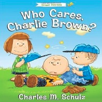 who cares charlie brown