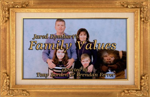 Jared Dymbort - Family Values (directed by Tony Borden & Brendan Ferrer)