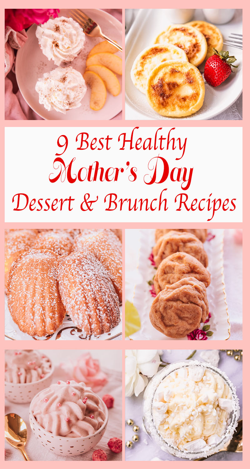 Best Healthy Mother's Day Dessert and Brunch Recipes