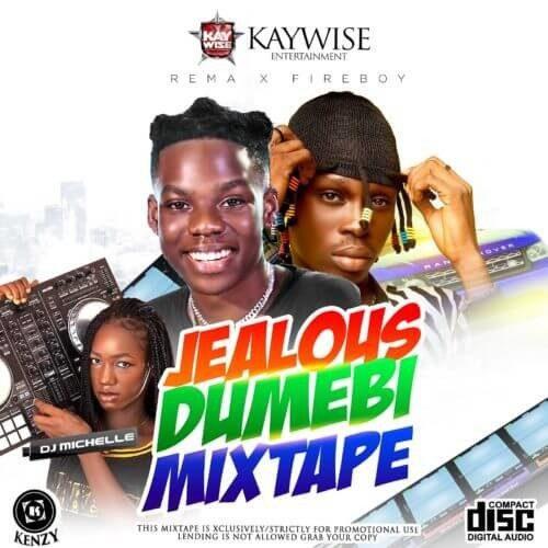 "Sweetloaded DJ-Michelle-x-DJ-Kaywise-Jealous-Dumebi-Mix Mixtape: DJ Michelle x DJ Kaywise – ""Jealous Dumebi Mix"" Mixtape"
