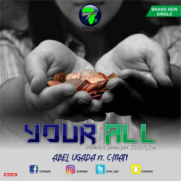 Sweetloaded IMG-20181120-WA0004-1 Music:-Abel Ugada – Your All ft. Cman Music