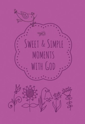 Sweet & Simple Moments with God Gift Book