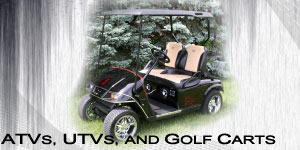 ATVs, UTVs and Golf Carts