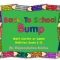 FREE! Back to School Bump: Math Center, Game, and Printable