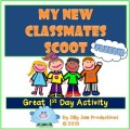 My New Classmates Scoot Great 1st Day Activity