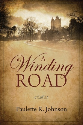 Contemporary Fiction Book Review: A Winding Road by Paulette R. Johnson