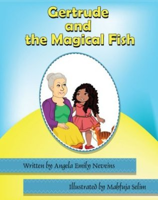 Book Review: Gertrude and the Magical Fish by Angela Emily Neveins
