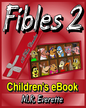 Book Review: Fibles and Fibles 2 Children's eBooks by M.R. Everette