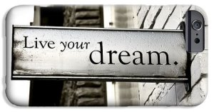 Fulfilling Your Dream – Live Your Dream