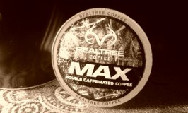 Realtree MAX: This double caffeinated coffee can help you seize the day and make it yours!