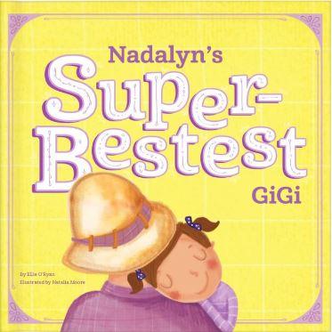 My Super-Bestest GiGi