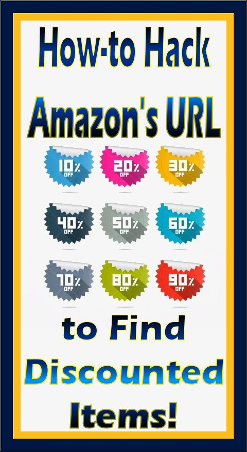 ? See How Easy it is to Learn to Hack an Amazon URL & Find Discounted Items On Their Site!