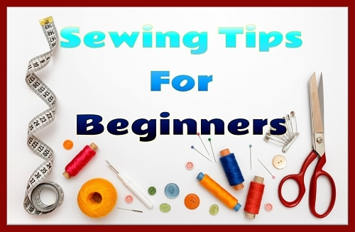 Best ways to do your sewing – quick guide for beginners