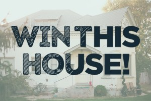 Win This House! Home Giveaway Sweepstakes