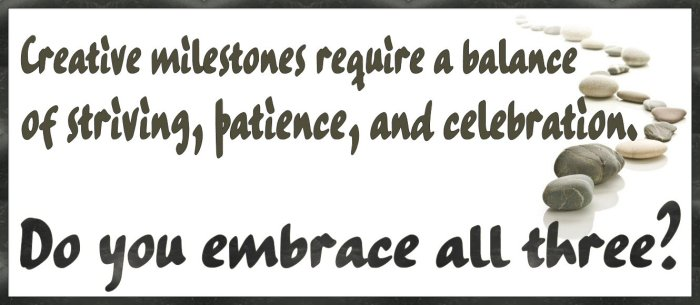Weight Watchers Freestyle Journey Week 10 – Celebrating Milestones - Creative milestones require a balance of striving, patience, and celebration. Do you possess all three?
