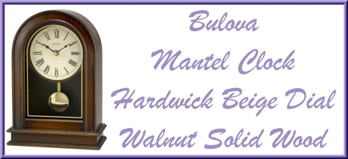 MOTHER'S DAY GIFT AWAY The Gift Stop 300 Gift Card Giveaway - Bulova Mantel Clock - Hardwick Beige Dial Walnut Solid Wood