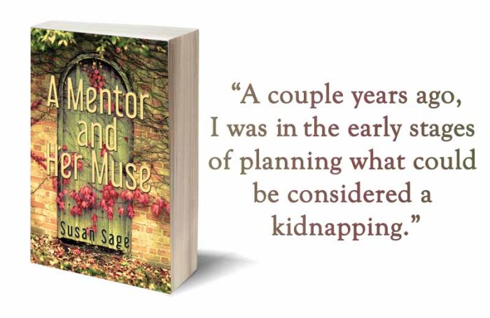 Psychological Thriller - A Mentor and Her Muse by Susan Sage