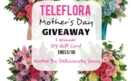 $75 Teleflora Mother's Day Giveaway Ends 5/6