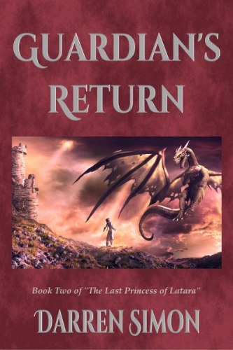 The Last Princess of Latura Book 2 Guardian's Return